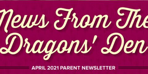 News from the Dragons' Den ~ April 2021